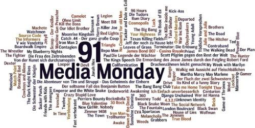 MEDIA MONDAY #91
