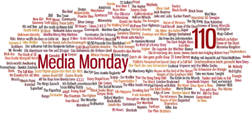 MEDIA MONDAY #110