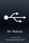 mr_nobody__minimal_movie_poster__by_bnxtd-d556lye