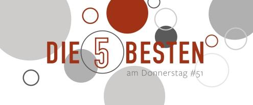 die 5 besten am donnerstag 51-01